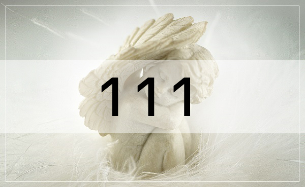エンジェルナンバー111の意味とメッセージ!恋愛・復縁・仕事運・ツインとの関係